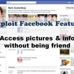 How to exploit new Facebook feature to access personal photos of people without being their friend?