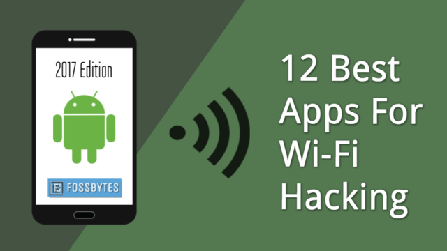 12 Best Wifi Hacking Apps For Android Smartphones 2017 Edition