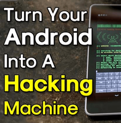 Turn Any Android Device Into An Pentesting Device