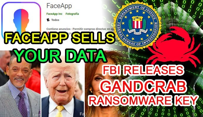 faceapp cyber security news information data insecure privacy fbi malware gandcrab