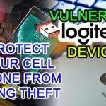 protect stolen mobile y hack logitech