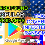 hack apps google play hacked app store malware texas ransomware united states