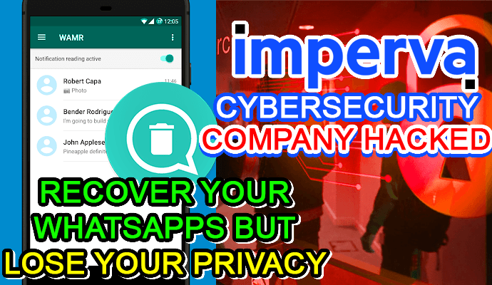 wamr app recover whatsapp messages imperva cybersecurity services