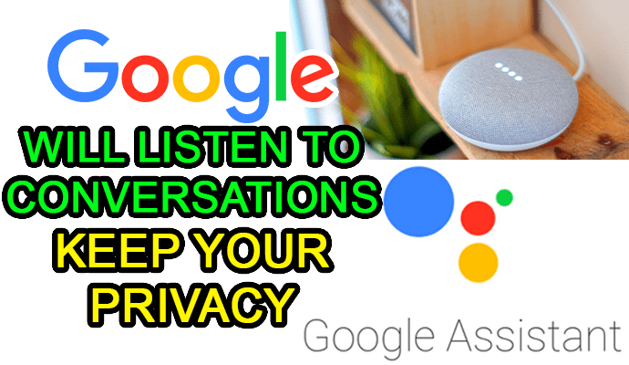 google assistant home privacy policy
